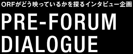 PRE-FORUM DIALOGUE